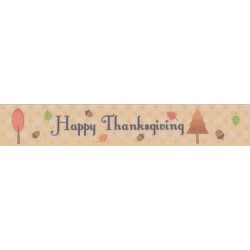 7/8 Inch Happy Thanksgiving Grosgrain Ribbon