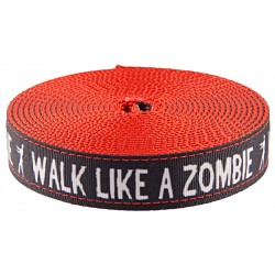 1 Inch Walk Like a Zombie Ribbon on Red Nylon Webbing Closeout